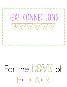 Text Connections: Snacks