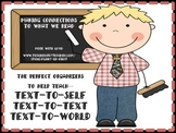 Text Connections: Text-to-Text, Text-to-Self, Text-to-World