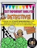 Text Dependent Analysis Detective!
