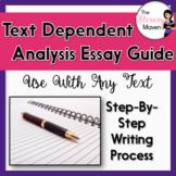 Text Dependent Analysis Essay Guide - Print & Digital