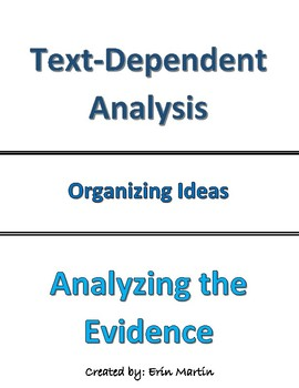 Text-Dependent Analysis - Organizing Evidence