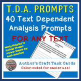Text Dependent Analysis Questions - Author's Craft 40 Prompts! ELA Test Prep