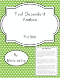 Text Dependent Analysis (TDA) - Fiction Passages, Prompts, and Questions