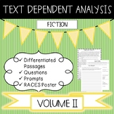 Text Dependent Analysis - TDA - Fiction Passages, Prompts and Questions - V2