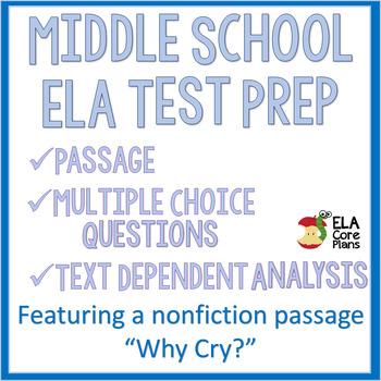 """Text Dependent Analysis (TDA) Practice Featuring Nonfiction Passage """"Why Cry?"""""""