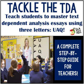 Text Dependent Analysis (TDA) Writing Prompt Test Prep That Works!