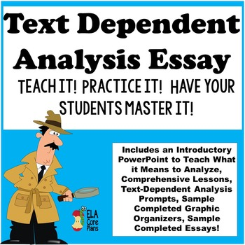 Text Dependent Analysis ~ Teach It! Practice It! Have Your