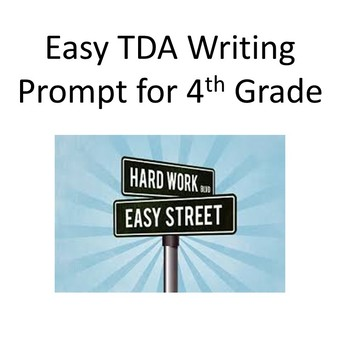 Text Dependent Analysis Writing Prompt (TDA) 4th Grade