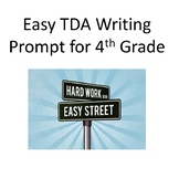 EASY Text Dependent Analysis Writing Prompt (TDA) 4th Grade