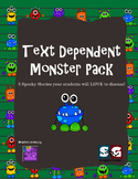 Text Dependent Monster Pack - 5 Literature Tales to Discuss and Interact