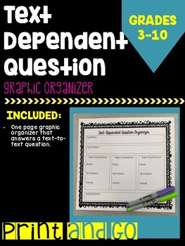 Text Dependent Question Graphic Organizer