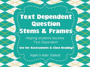 Text Dependent Question Stems, Frames {Common Core TDQ Cards for Close Reading}