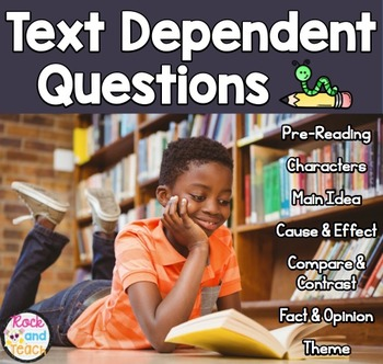 Text Dependent Questions: Fiction
