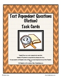 Text Dependent Questions (Fiction) Task Cards