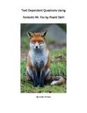 Text Dependent Questions Using Fantastic Mr. Fox