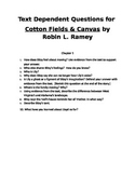 Text Dependent Questions for Cotton Fields & Canvas