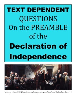 Text Dependent Questions for the Preamble of the Declaration of Independence