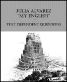 "ELA Test Prep (Characterization): Julia Alvarez ""My English"" Short Story"