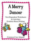 Text Dependent Worksheets . Evidence Based Writing Activities.  A Merry Dancer