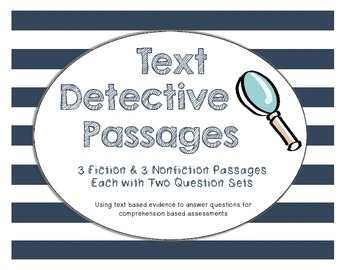 Text Detective Passages - Text Based Evidence - Close Reading
