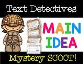 Text Detectives: Main Idea Mystery SCOOT