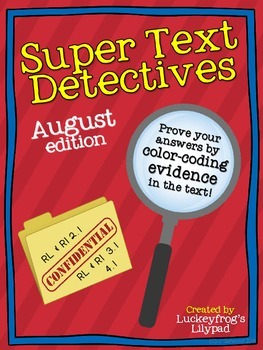 Text Detectives- Find the Text Evidence! August Edition