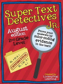 Text Detectives Jr.- Find the Text Evidence! August (2nd Grade)