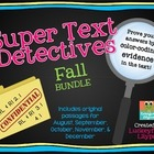 Text Detectives- Find the Text Evidence Fall BUNDLE! (August- December)