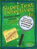 Text Detectives Jr.- Find the Text Evidence! September (2nd Grade)