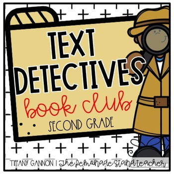 Text Detectives ONLY!  Book Club {Second Grade}
