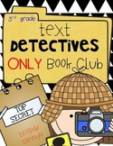 Text Detectives ONLY!  Book Club {Third Grade}