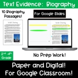 Text Evidence:  Biography