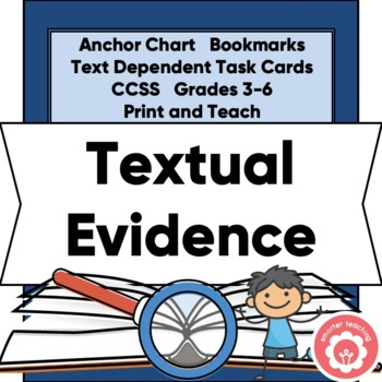 Citing Text Evidence: Anchor Chart, Bookmarks, And Prompts