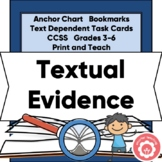 Text Evidence: Anchor Chart, Bookmarks, And Task Cards
