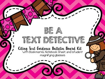 Text Evidence Bulletin Board Kit and Student Pages