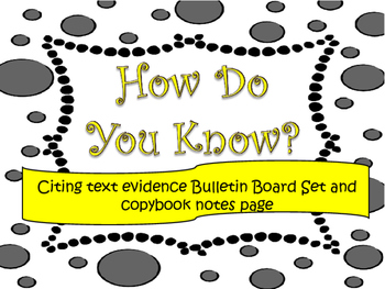 Text Evidence Bulletin Board display with copybook notes- GRAY, YELLOW, BLACK