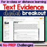Text Evidence Digital Breakout - Text Evidence Activity