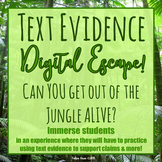 Text Evidence Digital ESCAPE ROOM!  Virtual Field Trip-Adv