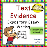 Text Evidence Expository Essay Writing for Middle School ELA PRINT & DIGITAL