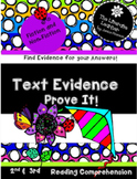 Text Evidence  Prove It!  2nd and 3rd grade