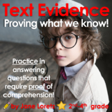Text Evidence (Proving What We Know!)