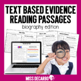 Text Evidence Reading Passages BIOGRAPHY Edition