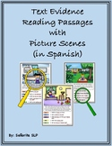 Text Evidence Reading Passages with Picture Scenes in SPANISH!