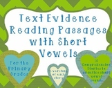 Text Evidence Reading Passages with Short Vowels *FREEBIE*