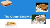 Text Evidence--Using the Quote Sandwich