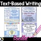 Text Based Evidence Writing Bundle