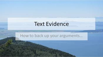 Text Evidence and Arguments--Overview and Standards Based Assessment