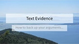 Text Evidence and Arguments--Overview and Standards Based