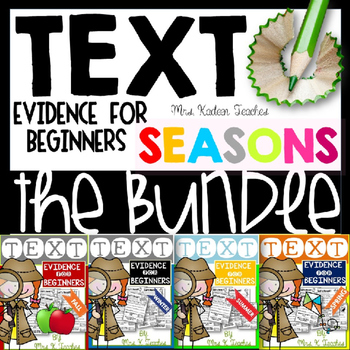 Text Evidence for Beginners-Seasons Bundle