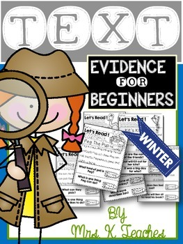 Text Evidence for Beginners-Winter